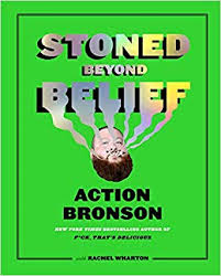 "Action Bronson's  ""Stoned Beyond Belief""   Is … a sort of ""Whole Earth Catalog"" meets Baba Ram Dass' psychedelic classic ""Be Here Now,"
