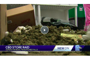 Wisconsin – Cops Raid Store Trash The Place Because They Say X2 Kids Overdosed On CBD Edibles From Store