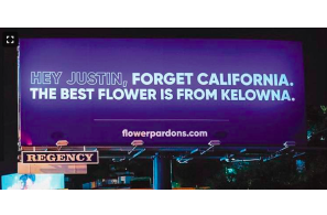 Flowr Corp Put Up Billboard To Persuade Justin Back To Canadian Weed !