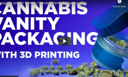 Reimagining cannabis packaging with 3D printing