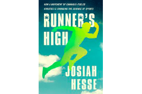 """The key to a """"runner's high"""" is marijuana, according to a new book"""